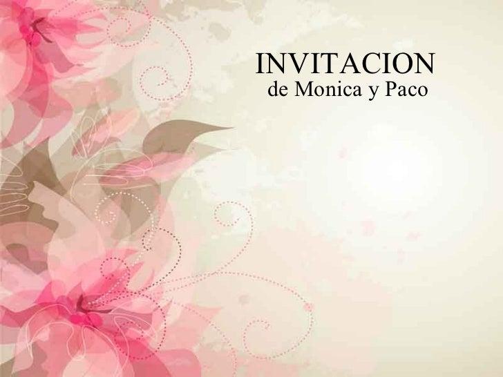 INVITACION de Monica y Paco