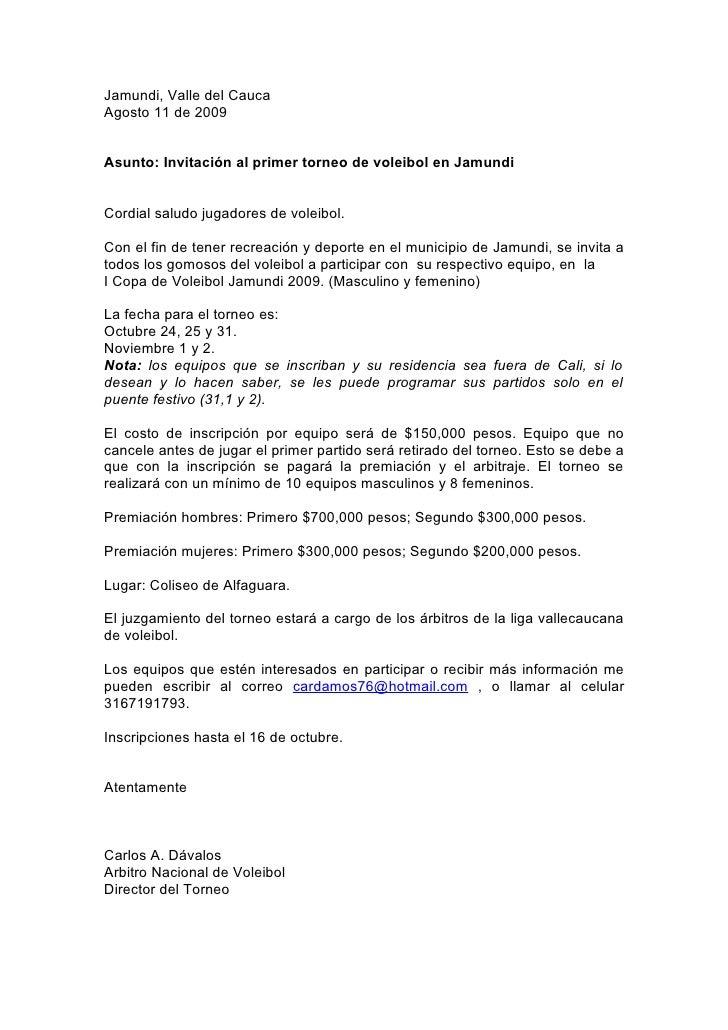 Jamundi, Valle del Cauca Agosto 11 de 2009   Asunto: Invitación al primer torneo de voleibol en Jamundi   Cordial saludo j...