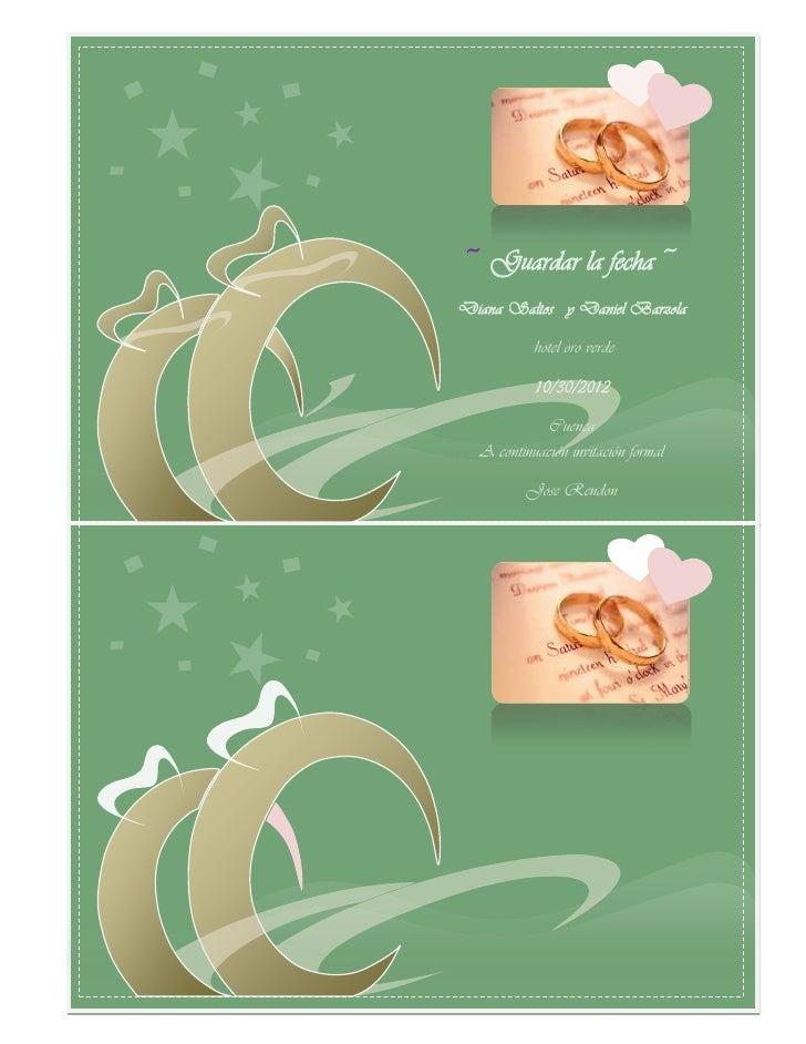 ~ Guardar la fecha ~Diana Saltos y Daniel Barzola           hotel oro verde           10/30/2012             Cuenca  A con...