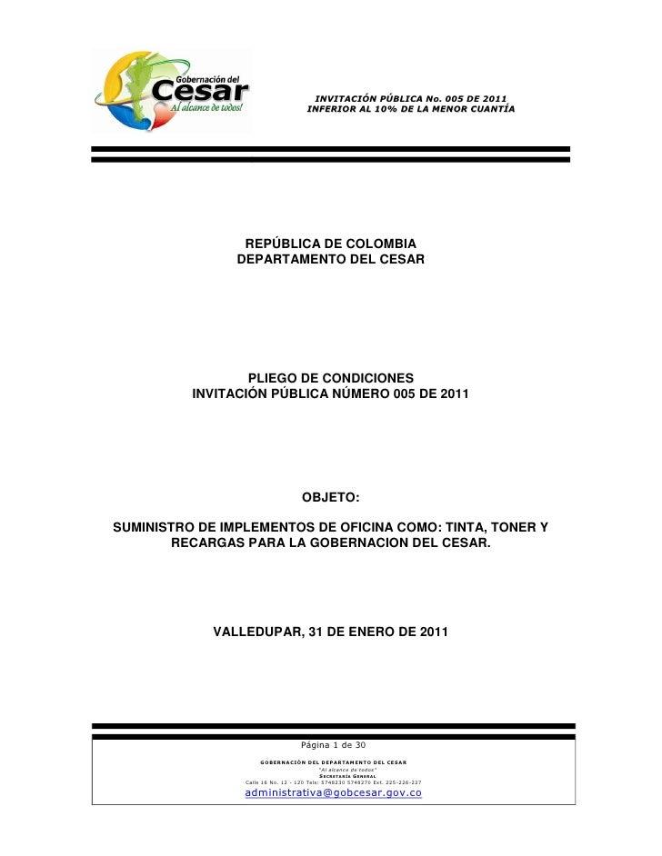 INVITACIÓN PÚBLICA No. 005 DE 2011                                     INFERIOR AL 10% DE LA MENOR CUANTÍA                ...