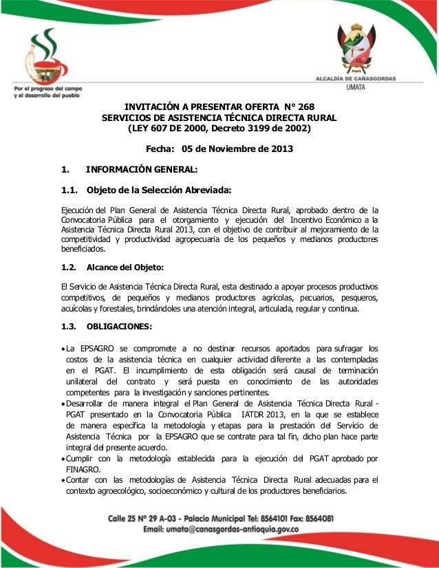 INVITACIÓN A PRESENTAR OFERTA N° 268 SERVICIOS DE ASISTENCIA TÉCNICA DIRECTA RURAL (LEY 607 DE 2000, Decreto 3199 de 2002)...