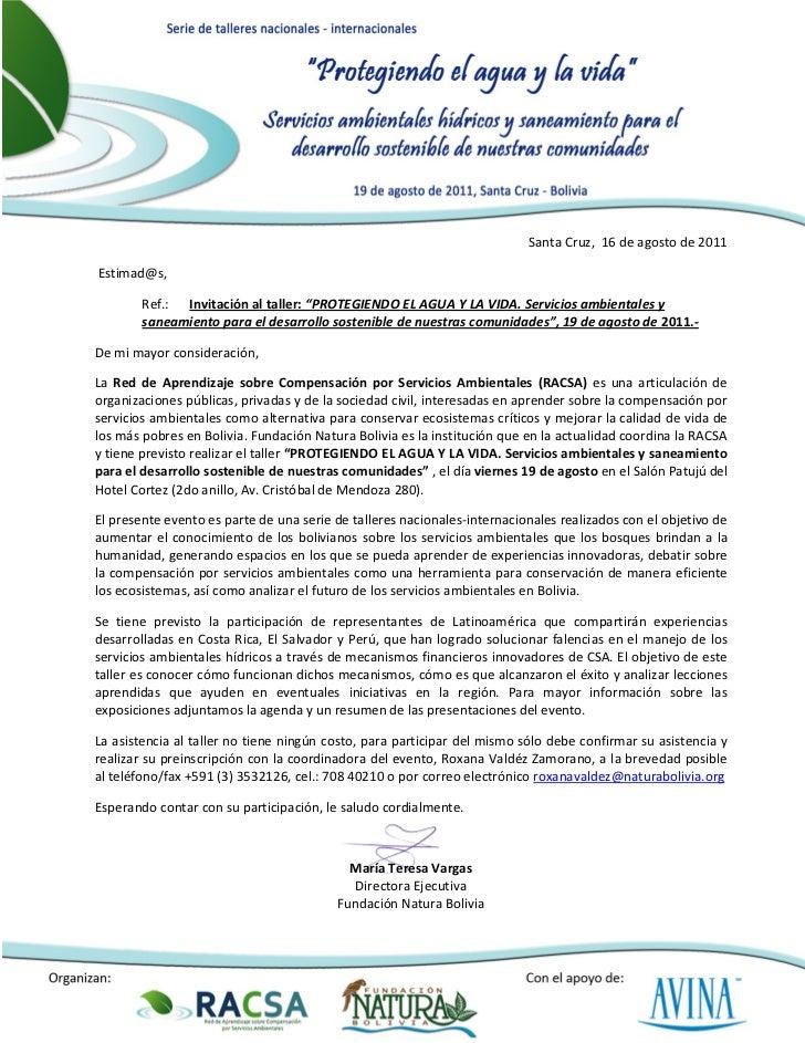 """Santa Cruz, 16 de agosto de 2011Estimad@s,        Ref.: Invitación al taller: """"PROTEGIENDO EL AGUA Y LA VIDA. Servicios am..."""