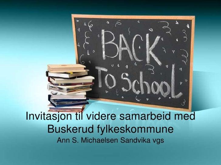 Invitasjon til videre samarbeid med buskerud fylkeskommune