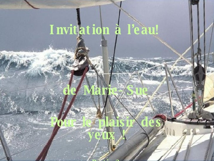 Invitation à l'eau! de Marie-Sue Pour le plaisir des yeux ! Partie 2