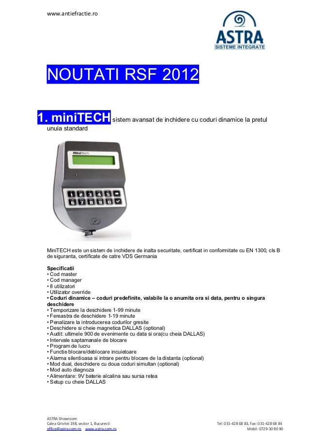 www.antiefractie.ro  NOUTATI RSF 20121. miniTECH sistem avansat de inchidere cu coduri dinamice la pretul  unuia standard ...