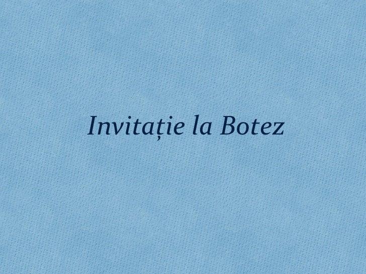 Invita ţ ie la Botez