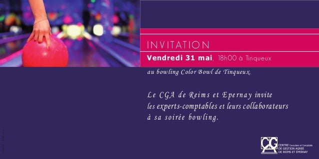 au bowling Color Bowl de Tinqueux.Le CGA de Reims et Epernay inviteles experts-comptables et leurs collaborateursà sa soir...