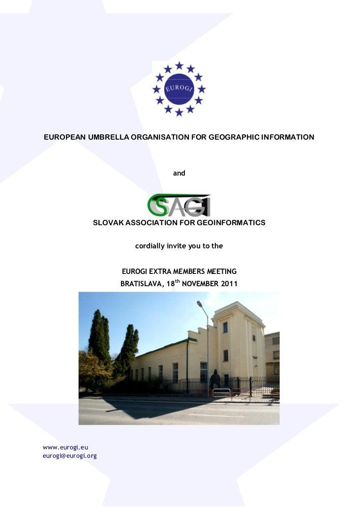 EUROPEAN UMBRELLA ORGANISATION FOR GEOGRAPHIC INFORMATION                                   and               SLOVAK ASSOC...