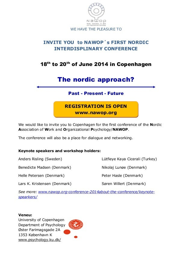 WE HAVE THE PLEASURE TO INVITE YOU to NAWOP´s FIRST NORDIC INTERDISPLINARY CONFERENCE 18th to 20th of June 2014 in Copenhagen. The Nordic approach? Past - Present - Future