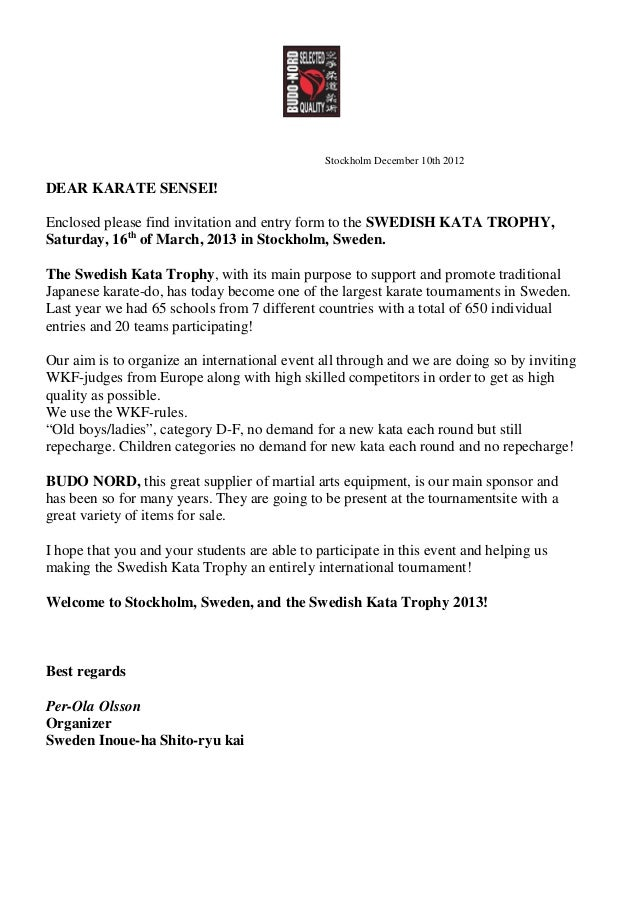 Stockholm December 10th 2012DEAR KARATE SENSEI!Enclosed please find invitation and entry form to the SWEDISH KATA TROPHY,S...
