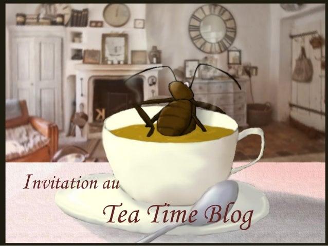 Invitation au          Tea Time Blog