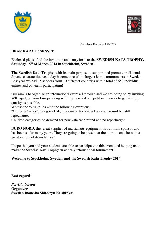 Stockholm December 15th 2013  DEAR KARATE SENSEI! Enclosed please find the invitation and entry form to the SWEDISH KATA T...