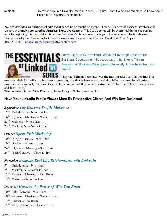 ...[9/6/2013 10:47:54 AM] Subject: Invitation to a Free LinkedIn Essentials Series - 7...