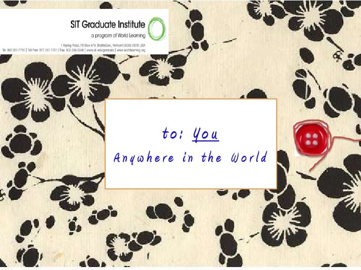 to: You<br />Anywhere in the World<br />