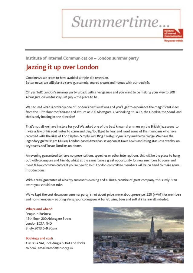 Institute of Internal Communication – London summer partyJazzing it up over LondonGood news: we seem to have avoided a tri...