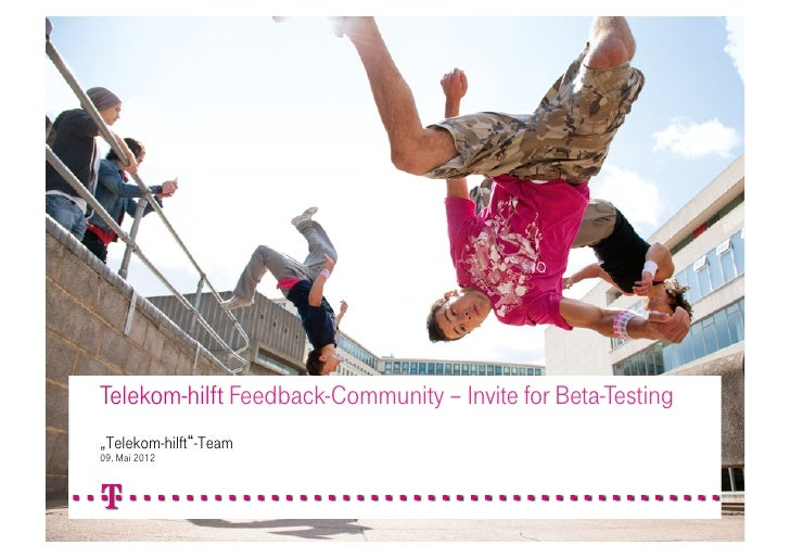 "Telekom-hilft Feedback-Community – Invite for Beta-Testing""Telekom-hilft -Team09. Mai 2012                09.05.2012      ..."