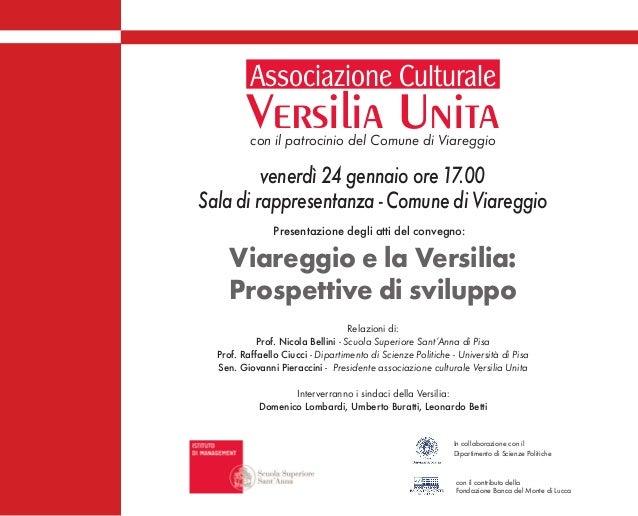 Associazione Culturale  Versilia Unita con il patrocinio del Comune di Viareggio  venerdì 24 gennaio ore 17.00 Sala di rap...