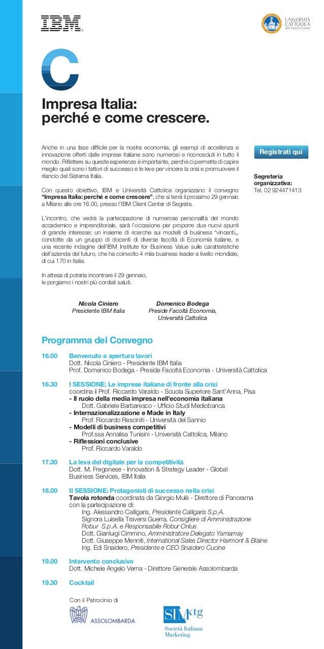 Impresa Italia: perché e come crescere. Anche in una fase difficile per la nostra economia, gli esempi di eccellenza e inn...