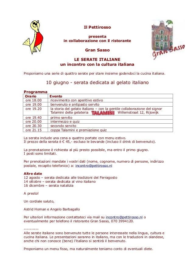 Il Pettirossopresentain collaborazione con il ristoranteGran SassoLE SERATE ITALIANEun incontro con la cultura italianaPro...