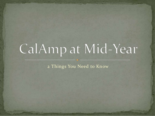 CalAmp at Mid-Year