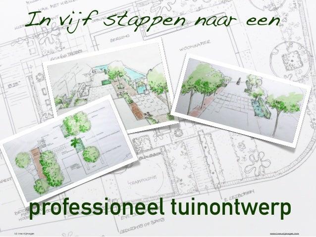 In vijf stappen naar een  professioneel tuinontwerp (c) invo nijmegen  www.invo-nijmegen.com