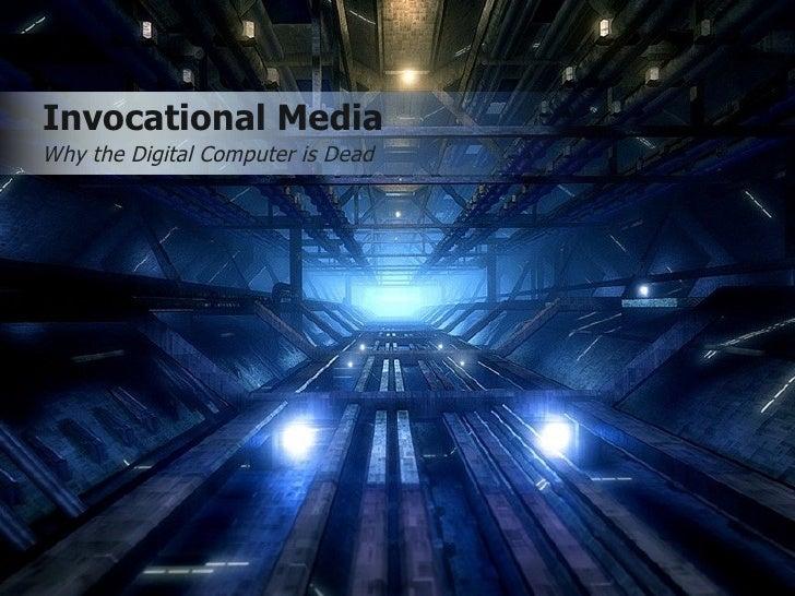 Invocational Media