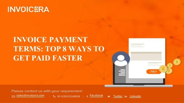 The Best Invoice Payment Terms to Get Paid Fast