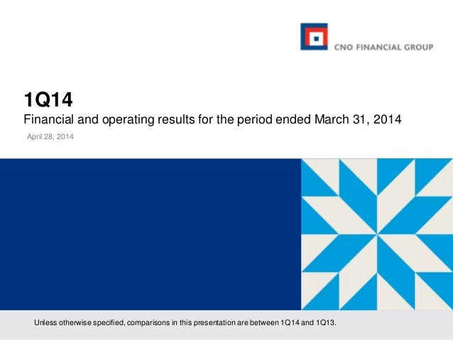 1Q14 Financial and operating results for the period ended March 31, 2014 April 28, 2014 Unless otherwise specified, compar...