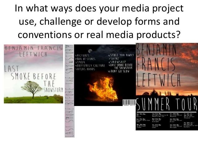 In what ways does your media project use,