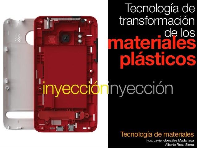 Proceso de transformación de plásticos por Inyección v.2014