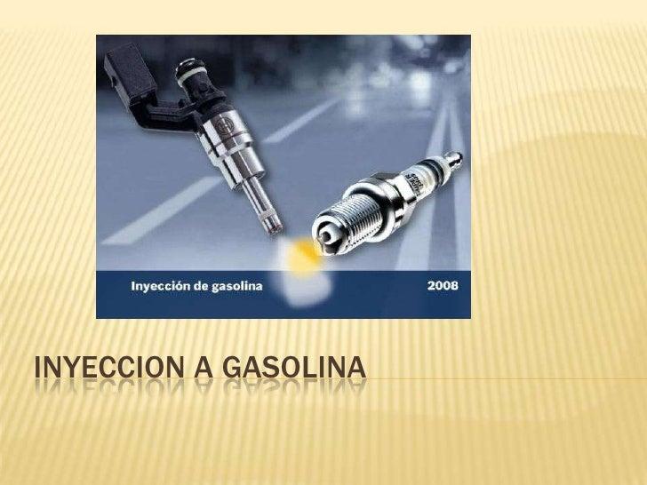 INYECCION A GASOLINA