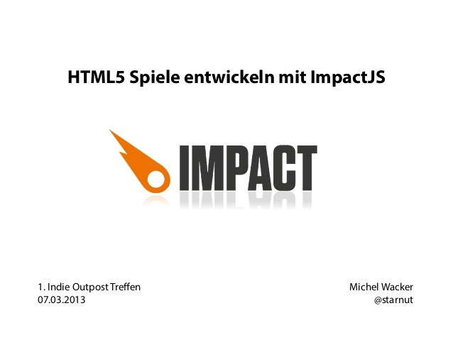 HTML5 Spiele entwickeln mit ImpactJS