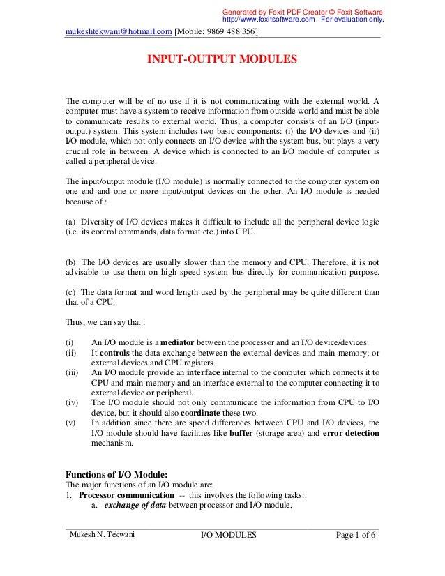 mukeshtekwani@hotmail.com [Mobile: 9869 488 356] Mukesh N. Tekwani I/O MODULES Page 1 of 6 INPUT-OUTPUT MODULES The comput...