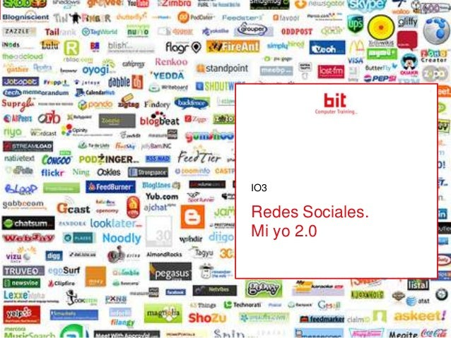 IO3  Redes Sociales. Mi yo 2.0