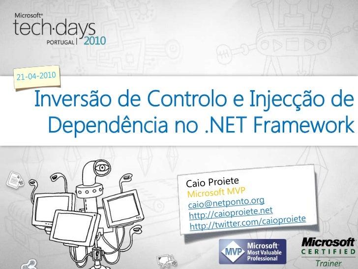 Inversão de Controlo e Injecção de  Dependência no .NET Framework