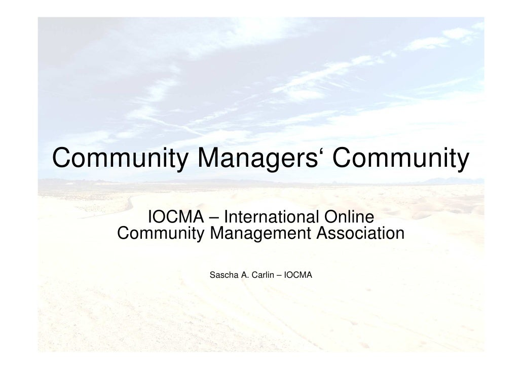 Community Managers' Community         IOCMA – International Online     Community Management Association                Sas...