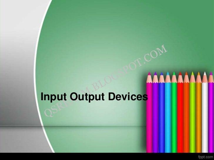 IO Devices