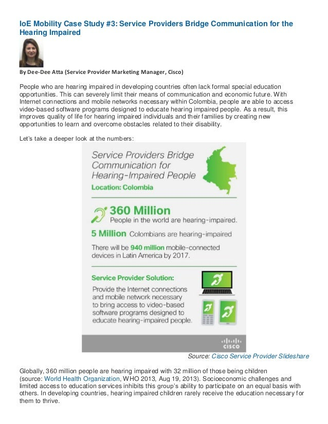 IoE Mobility Case Study #3: Service Providers Bridge Communication for the Hearing Impaired  By Dee-Dee Atta (Service Prov...