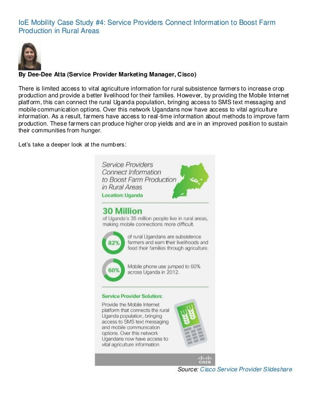 IoE Mobility Case Study #4: Service Providers Connect Information to Boost Farm Production in Rural Areas  By Dee-Dee Atta...