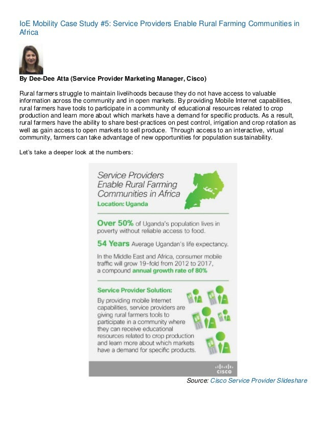 IoE Mobility Case Study #5: Service Providers Enable Rural Farming Communities in Africa  By Dee-Dee Atta (Service Provide...