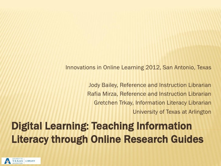 Innovations in Online Learning 2012, San Antonio, Texas                  Jody Bailey, Reference and Instruction Librarian ...