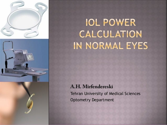 IOL Power Calculation in Normal Eyes