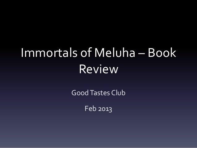 Immortals of Meluha – Book Review Good Tastes Club Feb 2013