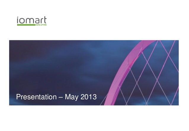 Presentation – May 2013