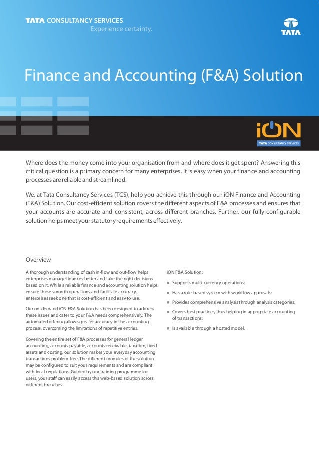 Finance and Accounting (F&A) SolutionWhere does the money come into your organisation from and where does it get spent? An...