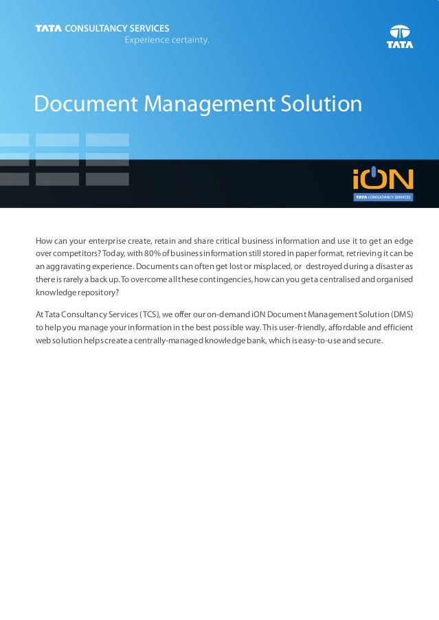 Document Management SolutionHow can your enterprise create, retain and share critical business information and use it to g...