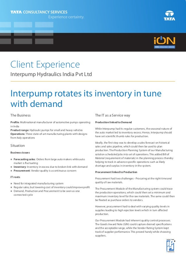 Client ExperienceInterpump Hydraulics India Pvt LtdInterpump rotates its inventory in tunewith demandThe Business         ...