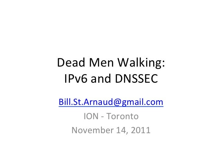 Dead Men Walking: IPv6 and DNSSEC