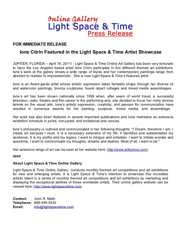 FOR IMMEDIATE RELEASE    Ione Citrin Featured in the Light Space & Time Artist ShowcaseJUPITER, FLORIDA – April 18, 2011/ ...