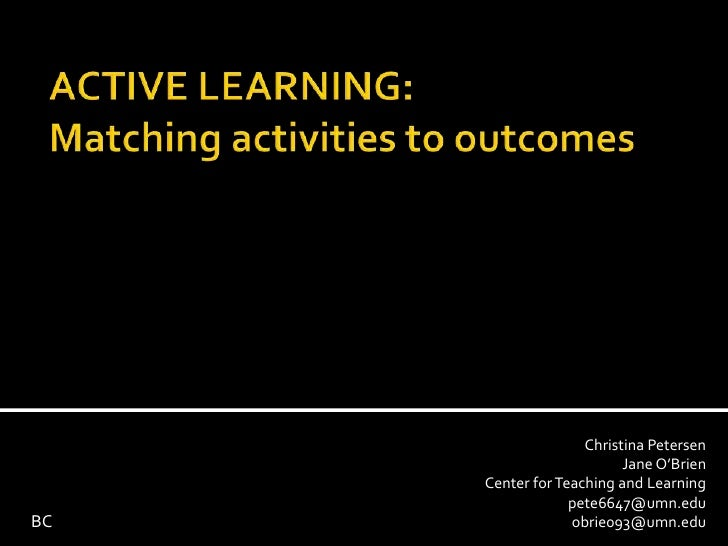 Active Learning: Matching Activities to Outcomes